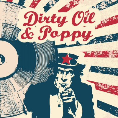 Dirty Oil & Poppy EP