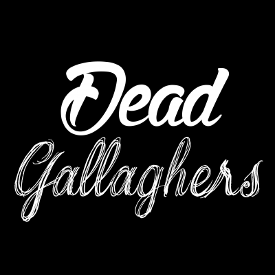 Dead Gallaghers