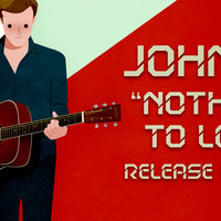 JOHN M - NOTHING TO LOSE - RELEASE PARTY